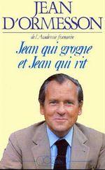 Vente EBooks : Jean qui grogne et Jean qui rit - Édition 2017  - Jean d'Ormesson