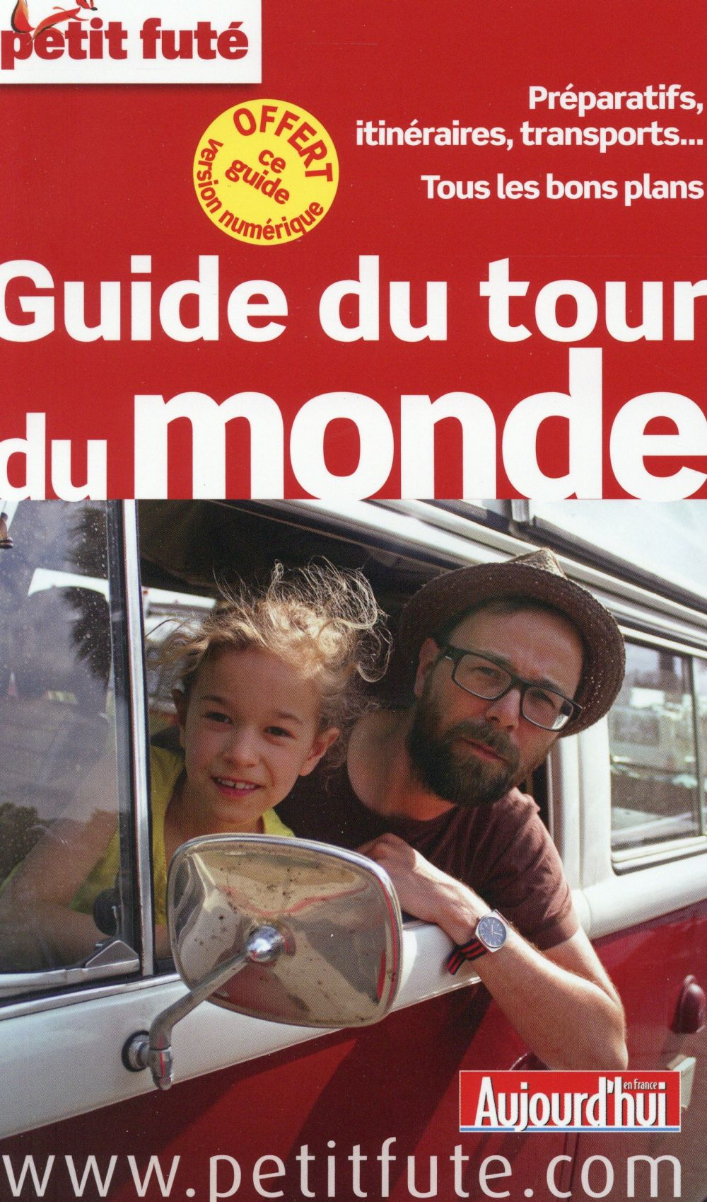 Guide Petit Fute ; Thematiques; Guide Du Tour Du Monde (Edition 2015)