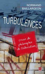 Vente EBooks : Turbulences  - Normand Baillargeon