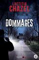 Dommages  - Laetitia Chazel