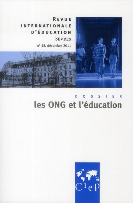 Revue internationale d'education de sevres n.58 ; ong et education