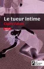 Vente Livre Numérique : Le tueur intime  - Claire Favan
