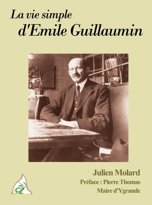 La vie simple d'Emile Guillaumin
