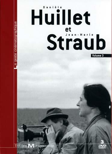 Danièle Huillet et Jean-Marie Straub - Vol. 3