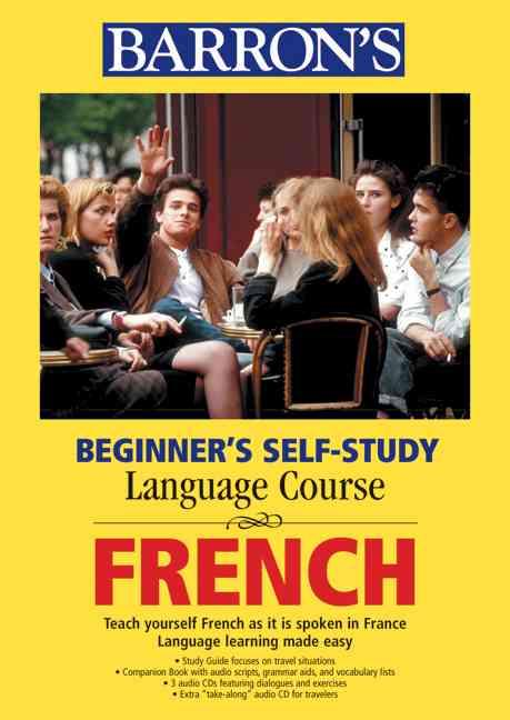 Beginner's Self Study Language Course Franch ; Book and CD