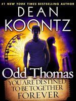 Vente Livre Numérique : Odd Thomas: You Are Destined to Be Together Forever (Short Story)  - Dean Koontz