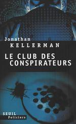 Vente Livre Numérique : Le Club des conspirateurs  - Jonathan Kellerman