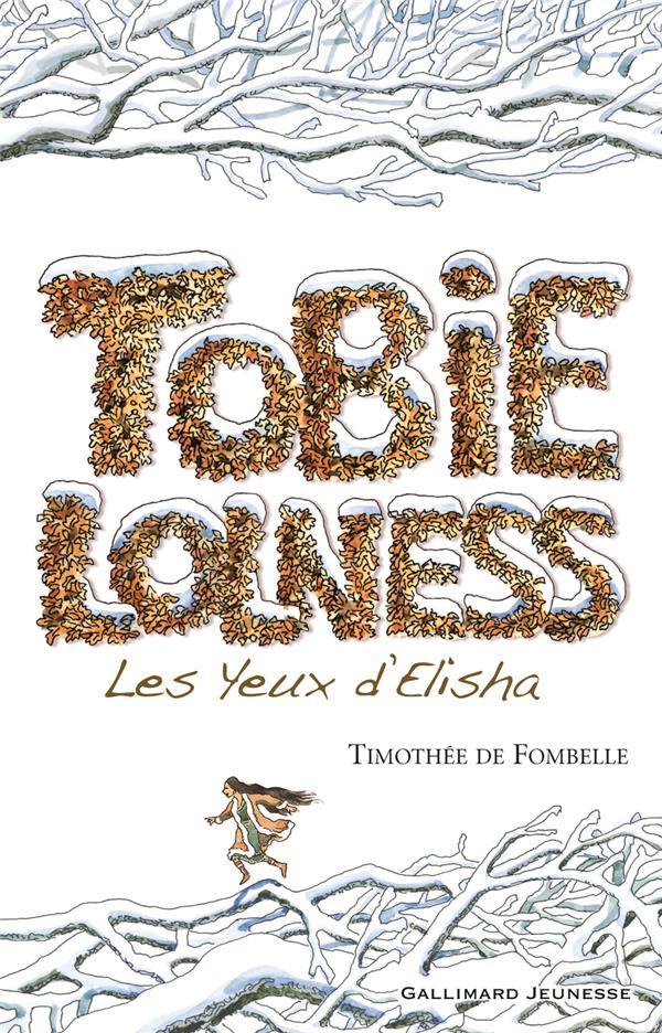 Tobie lolness t.2 ; les yeux d'elisha