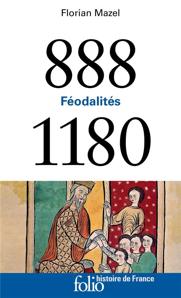 Féodalités ; 888-1180