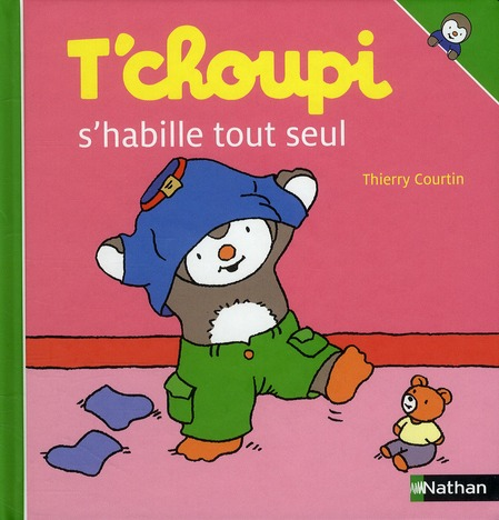 T'Choupi S'Habille Tout Seul