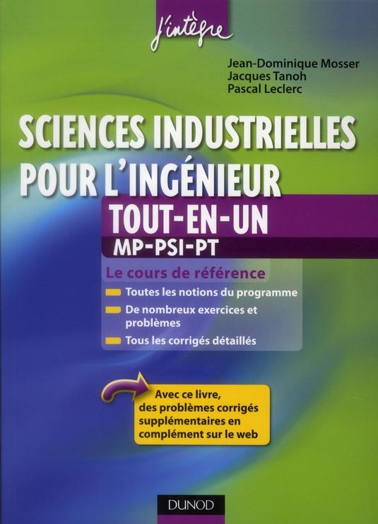 Sciences Industrielles Pour L'Ingenieur ; Mp, Psi, Pt ; Tout-En-Un (2e Edition)