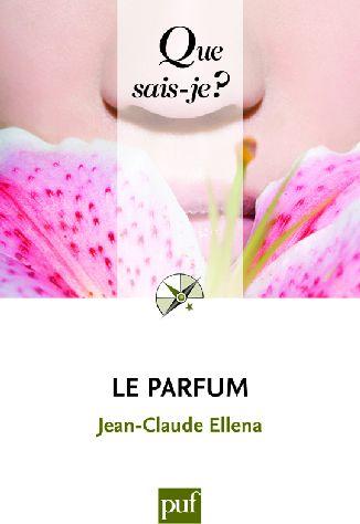 Le parfum (2e édition)
