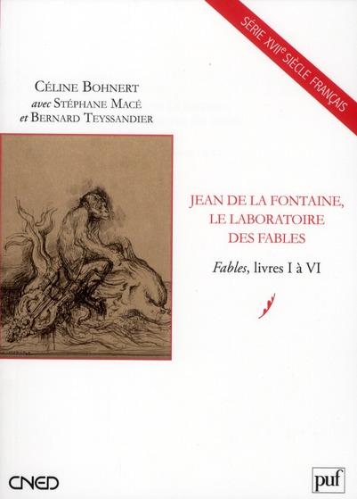 Jean de la Fontaine, le laboratoire des fables ; livres I à VI