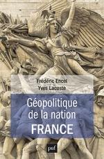 Vente Livre Numérique : Géopolitique de la nation France  - Yves LACOSTE - Frédéric Encel