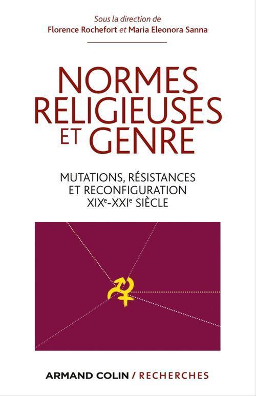 normes religieuses et genre ; mutations, résistances et reconfiguration, XIXe-XXIe siècle