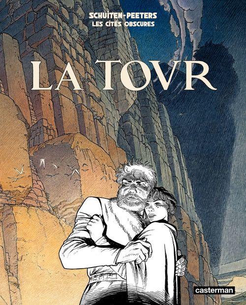 Les cités obscures T.3 ; la tour