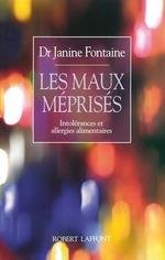 Les Maux méprisés  - Janine FONTAINE
