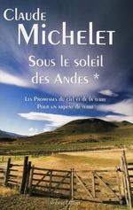 Vente EBooks : Sous le soleil des Andes  - Claude Michelet