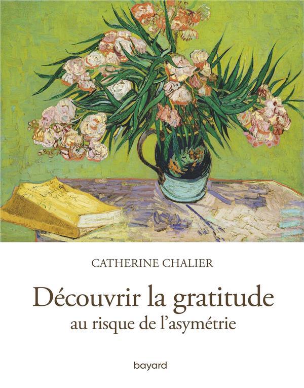 Découvrir la gratitude ; au risque de l'asymétrie