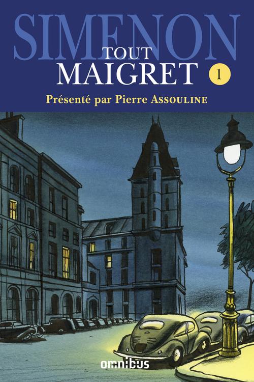 Tout Maigret t.1