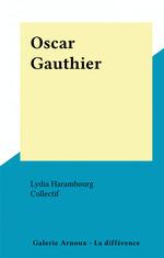 Vente Livre Numérique : Oscar Gauthier  - Lydia Harambourg
