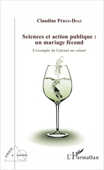Vente EBooks : Sciences et action publique : un mariage fécond  - Claudine Pérez-Diaz