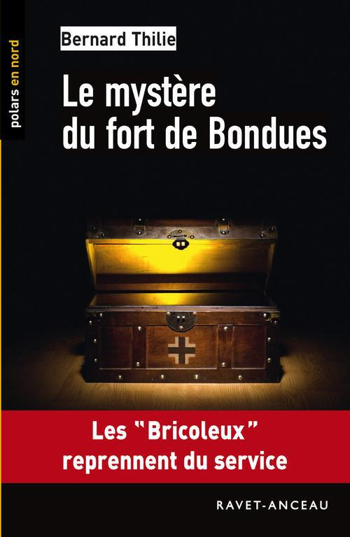 Le mystère du fort de Bondues