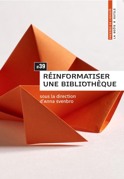 Reinformatiser une bibliotheque