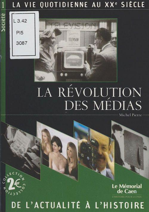 La Révolution des médias