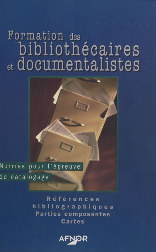 Formation des bibliothecaires et documentaliste volume 2