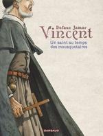 Vente Livre Numérique : Vincent - Un saint au temps des mousquetaires  - Jean Dufaux