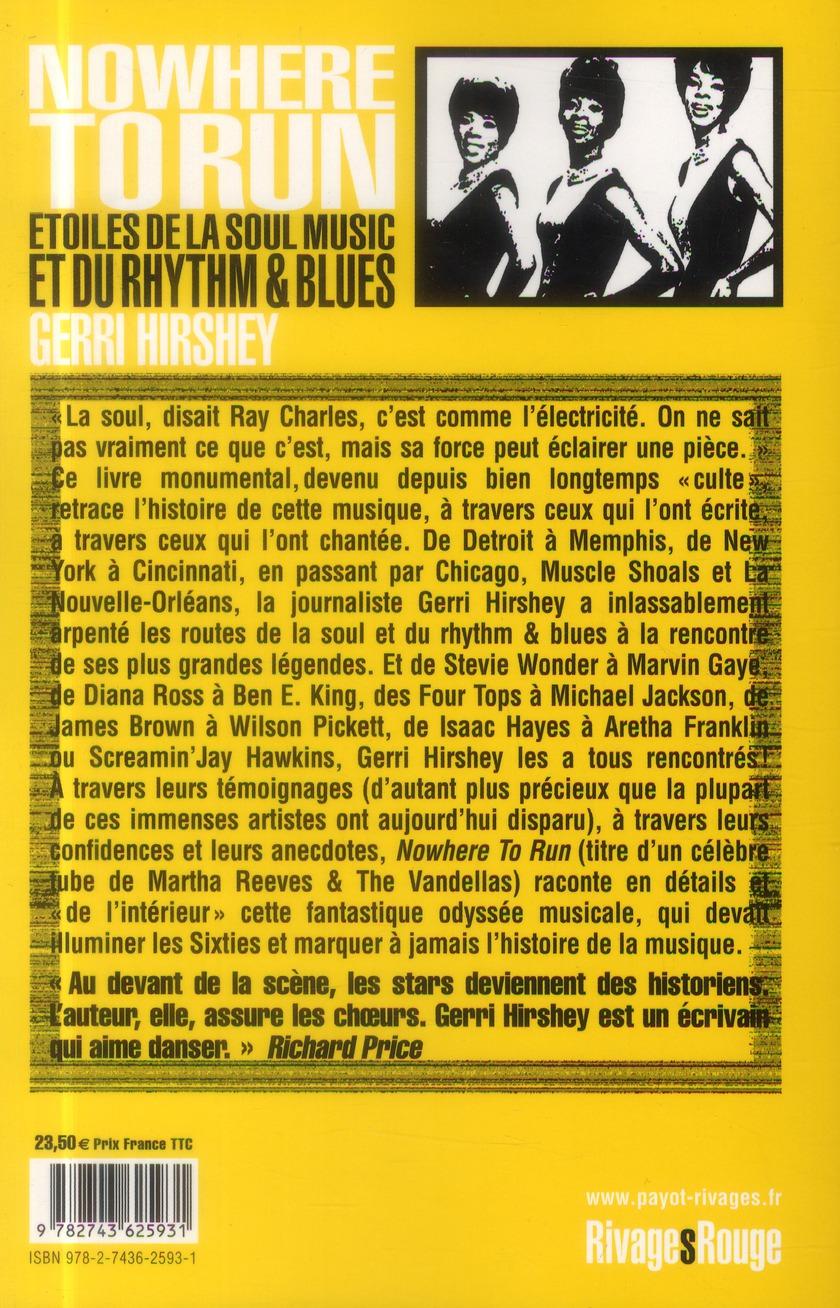 nowhere to run ; étoiles de la soul music et du rhythm & blues