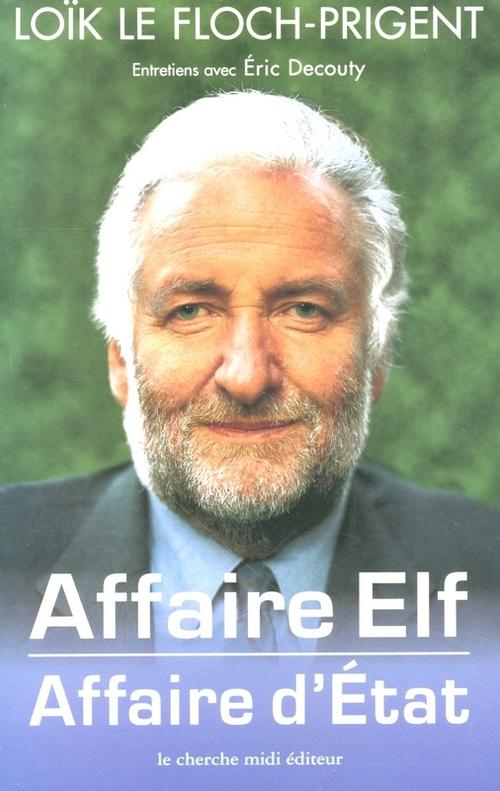 Affaire Elf, affaire d'État