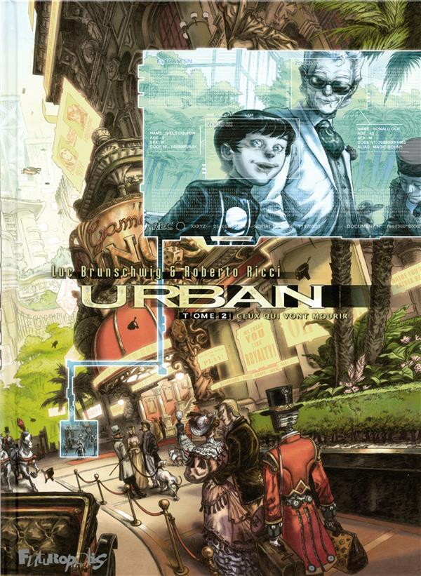 Urban T.2 ; ceux qui vont mourir