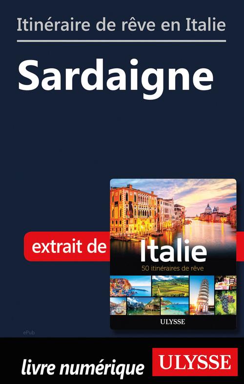 Itinéraire de rêve en Italie - Sardaigne