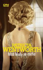 Vente Livre Numérique : Miss Mally se méfie  - Patricia Wentworth
