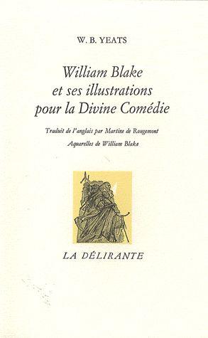 William Blake et ses illustrations pour la divine comédie