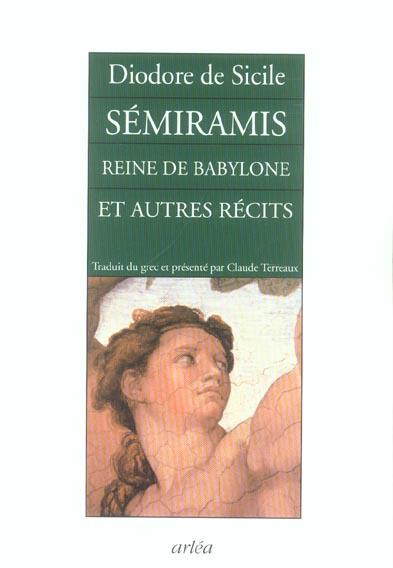 semiramis, reine de babylone et autres recits