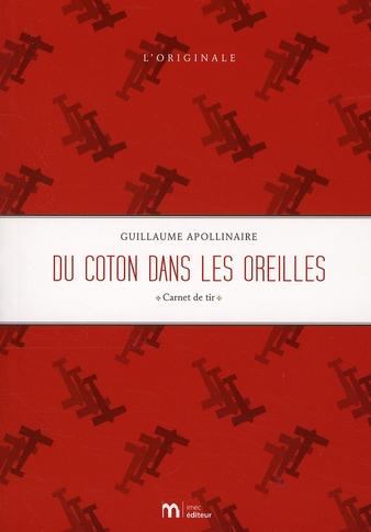 DU COTON DANS LES OREILLES  -  CARNET DE TIR