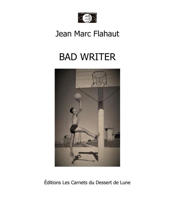 Bad writer
