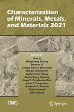 Characterization of Minerals, Metals, and Materials 2021  - . Collectif