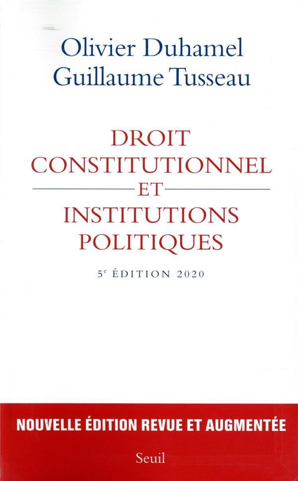 Droit constitutionnel et institutions politiques (édition 2020)