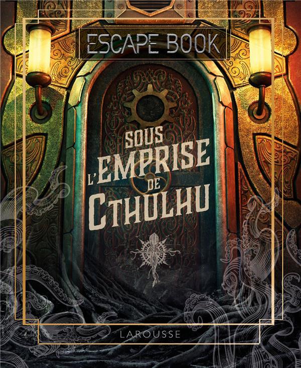 Escape book ; sous l'emprise de Cthulhu