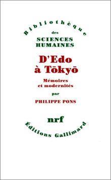 D'Edo à Tokyo ;  mémoires et modernités