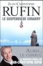 Les énigmes d'Aurel le Consul  : Le suspendu de conakry