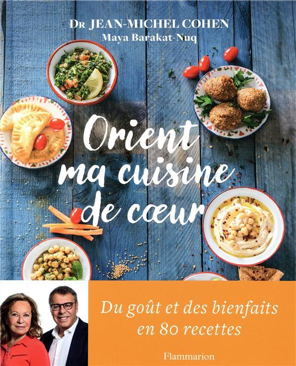 Orient, Ma Cuisine De Coeur