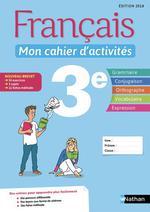 Français ; 3e ; mon cahier d'activités