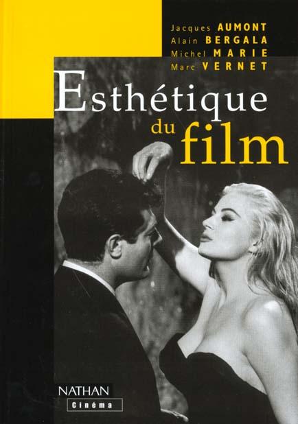 Esthétique du film ; nouvelle édition