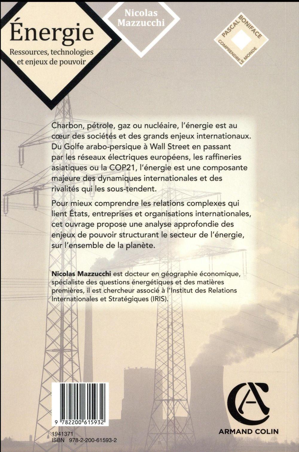 énergie ; ressources, technologies et enjeux de pouvoir