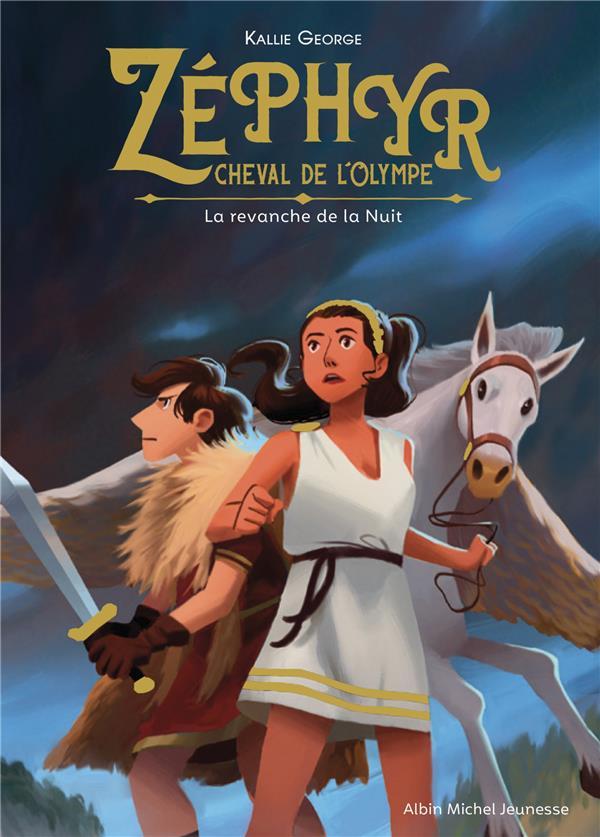 Zéphyr, cheval de l'Olympe T.2 ; la revanche de la nuit